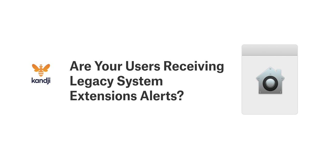 Are Your Users Receiving Legacy System Extensions Alerts?