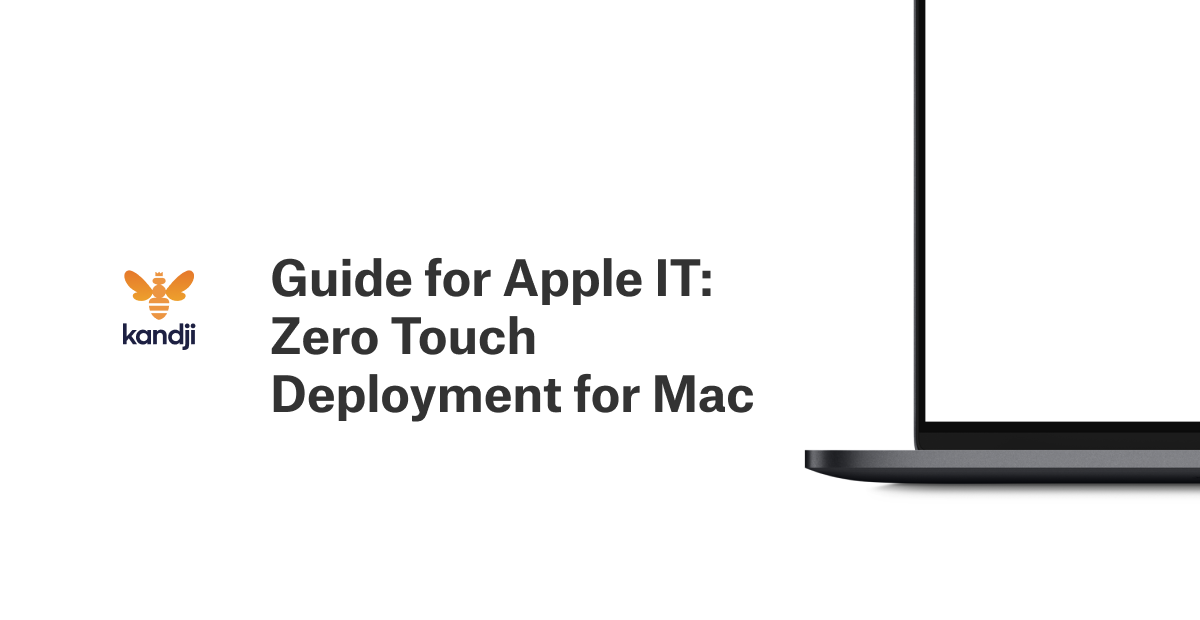 Guide for Apple IT: Zero Touch Deployment for Mac