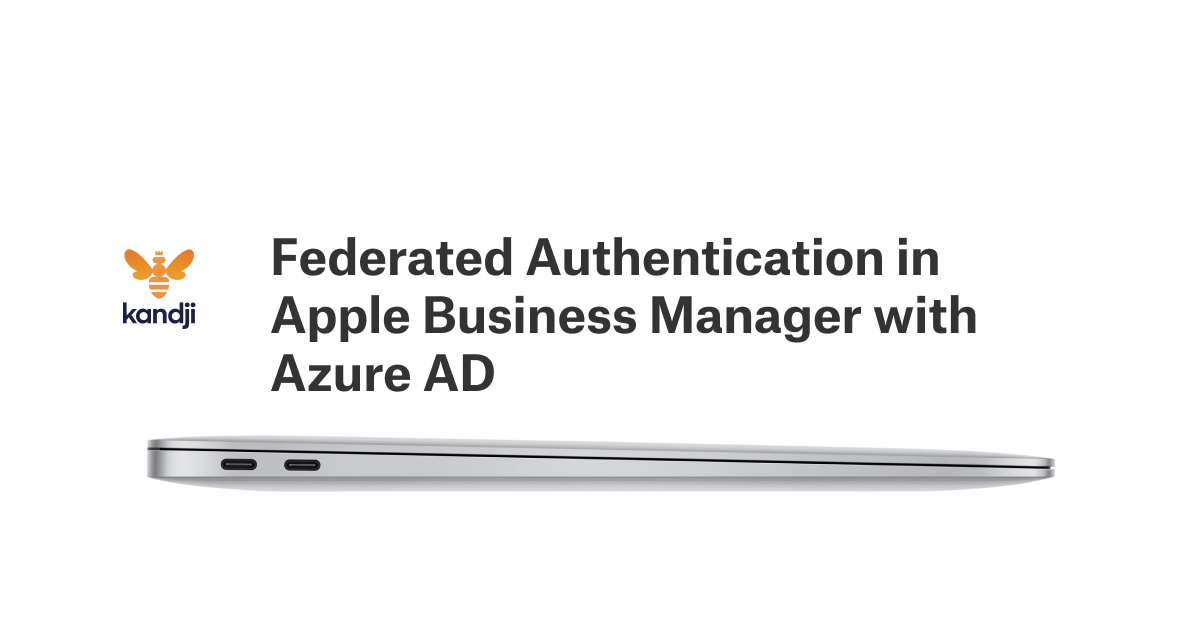 Federated Authentication in Apple Business Manager with Azure AD