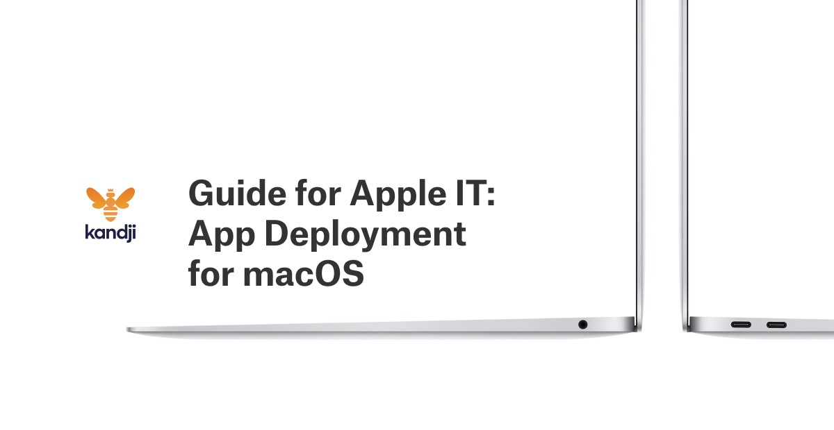 guide for apple it app deployment for macOS
