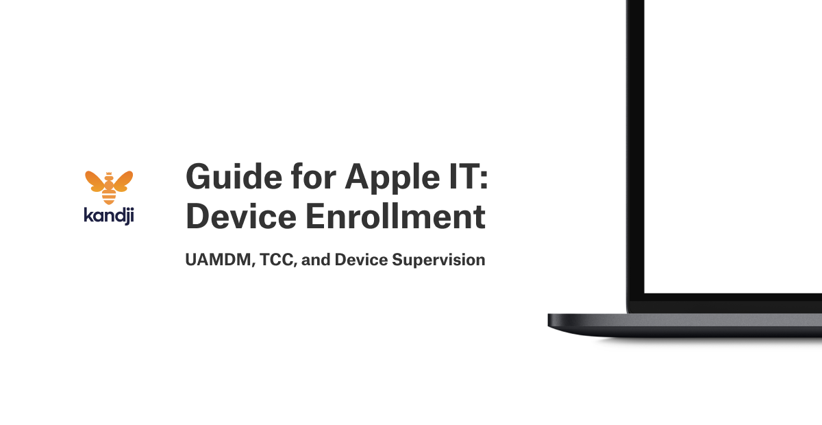guide for apple it device enrollment uamdm tcc device supervisionapple mdm plus