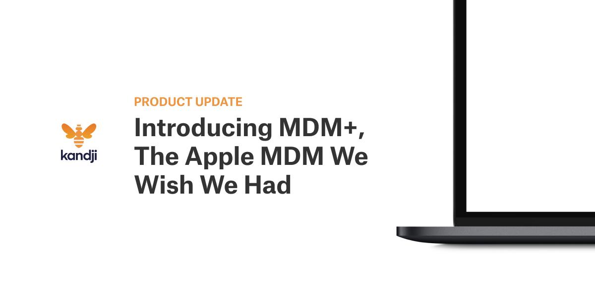 mdm+apple mdm plus