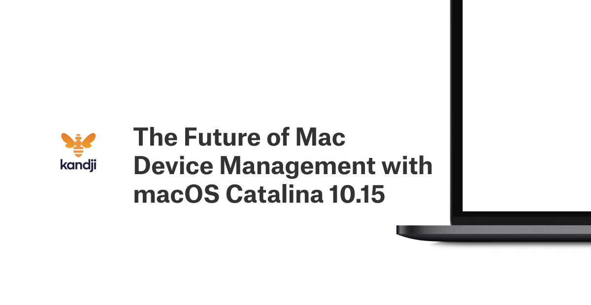 the future of mac device management in macos catalina 10.15-1